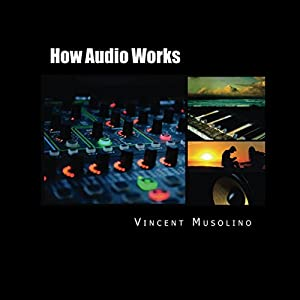 How Audio Works Audiobook