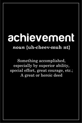 (JSC472 Definition Of Achievement Dictionary Style Poster Black | 18-Inches By 12-Inches | Motivational Inspirational | Premium 100lb Gloss Poster)