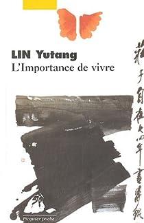 L'Importance de vivre par Lin