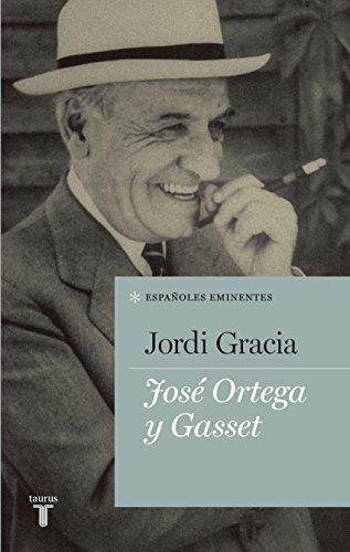 José Ortega Y Gasset Spanish Edition