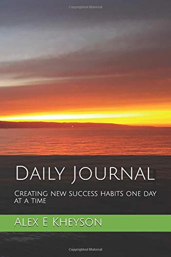 Read Online Creating new success habits one day at a time - Daily Journal: Holding you accountable every day of the month PDF