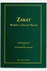 Zakat - Raising a Fallen Pillar Paperback