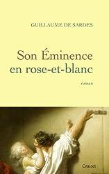 Son Eminence en rose-et-blanc (Littérature Française)