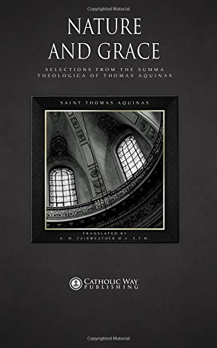 Nature and Grace: Selections from the Summa Theologica of Thomas Aquinas