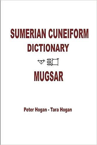 Sumerian Cuneiform Dictionary Mugsar Collectors Edition Peter