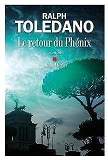 Le retour du phénix, Toledano, Ralph