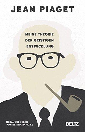 Meine Theorie der geistigen Entwicklung (Psychologie)