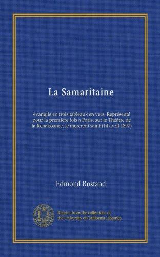la-samaritaine-evangile-en-trois-tableaux-en-vers-represente-pour-la-premiere-fois-a-paris-sur-le-th