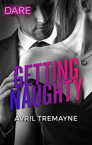 Getting Naughty by Avril Tremayne