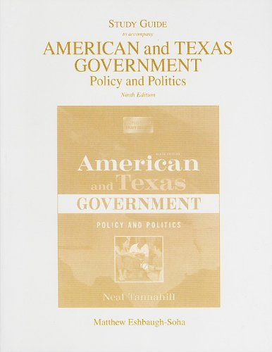 Study Guide for American/American and Texas Government: Policy and Politics
