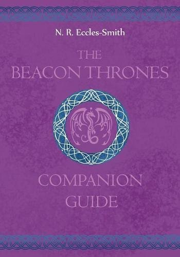 The Beacon Thrones Companion Guide (Dragon Calling Companion Guide)