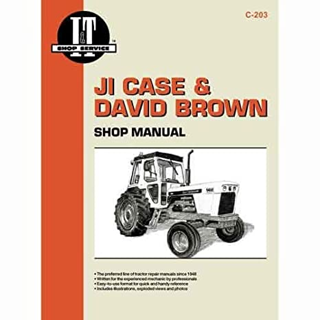Amazon.com: I&T Shop Manual Collection - C-203 & Case 1200 ... on