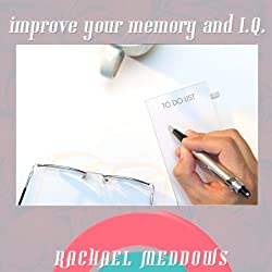 Improve Your Memory and IQ