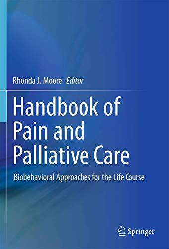 Handbook of Pain and Palliative Care: Biobehavioral