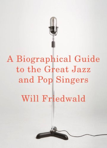 A Biographical Guide to the Great Jazz and Pop ()