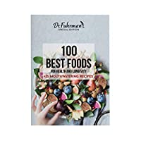 100 Best Foods For Health and Longevity +25 Mouthwatering Recipes