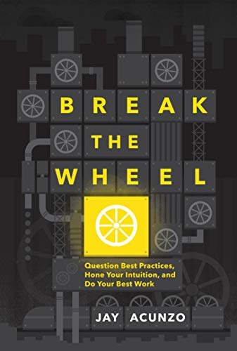 Image result for break the wheel book amazon