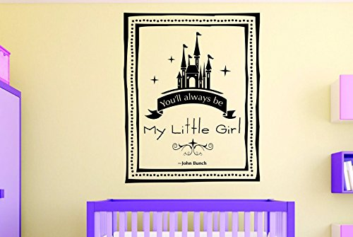 - John Bunch Fairy Tale Princess Castle Girl Baby Teen Bedroom Vinyl Wall Decal 20 x 30 Pink 20 x 30 Design with Vinyl RAD 1091 3 Youll Always Be My Little Girl