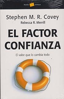 El factor confianza par Covey