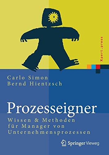 Prozesseigner: Wissen & Methoden für Manager von Unternehmensprozessen (Xpert.press)