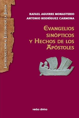 EVANGELIOS SINOPTICOS (NUEVO) Y HECHOS DE LOS APOSTOLES