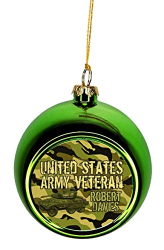 Jacks Outlet A United States Army Veteran Ornaments You Can Personalize Green Bauble Christmas Ornament Balls Tree Decoration - Customize Yours Now!