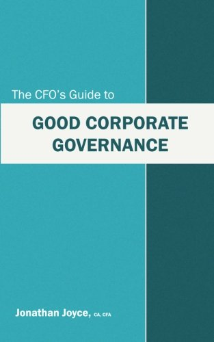 The CFO's Guide to Good Corporate Governance
