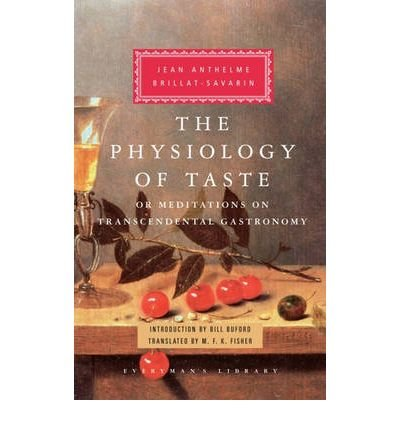 Download THE PHYSIOLOGY OF TASTE: OR MEDITATIONS ON TRANSCENDENTAL GASTRONOMY by Brillat-Savarin, Jean Anthelme ( Author ) on Oct-06-2009[ Hardcover ] ebook