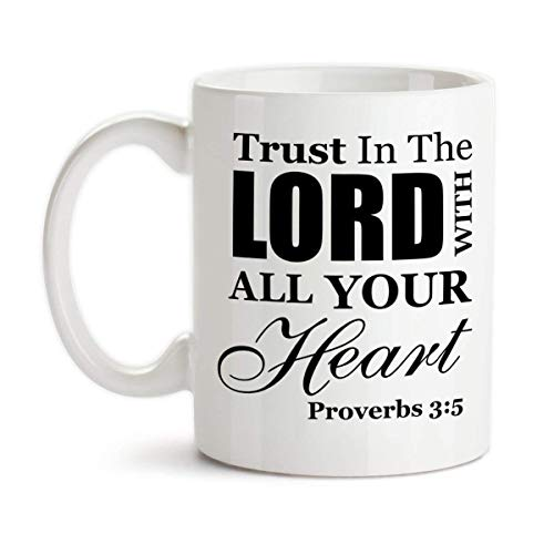 Trust in the Lord with All Your Heart Proverbs Ceramic Coffee Mug Christian Design