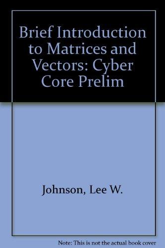 Brief Intro Matrcs Vectr: Cyber Core Prelim