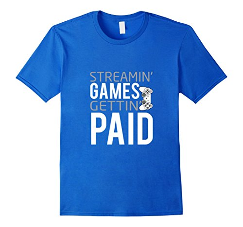 mens-streaming-games-getting-paid-a-shirt-for-video-gamers-large-royal-blue