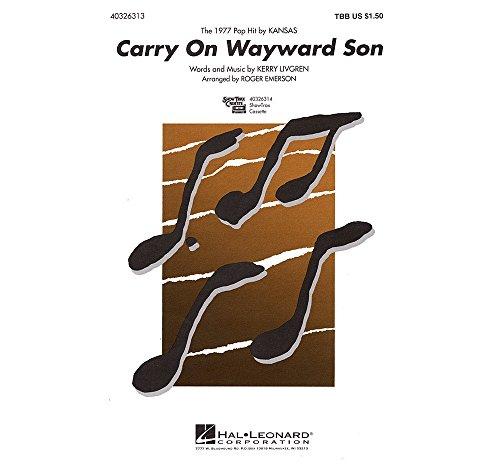 - Hal Leonard Carry On Wayward Son TBB arranged by Roger Emerson