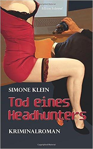 Book Tod eines Headhunters: Kriminalroman