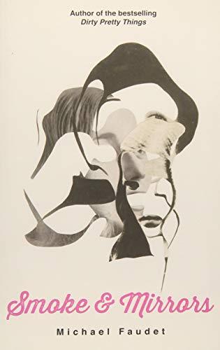 Smoke & Mirrors (Volume 3) (Michael Faudet)