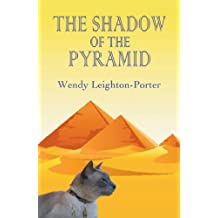 The Shadow of the Pyramid (Shadows from the Past Book 4)