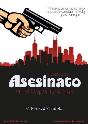 Disparatado Asesinato en el Upper East Side (Los misterios de Daphne nº 1) (