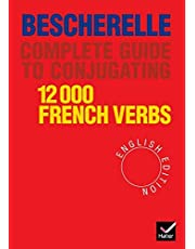 Bescherelle: Complete Guide to Conjugating 12,000 French ...