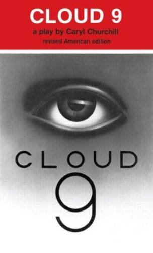 Cloud 9: A Play (Revised American Edition)