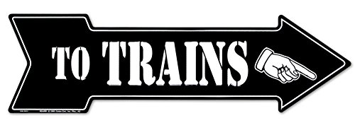 To Trains Right Tin Sign 20 x 6in