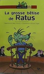 """Afficher """"La grosse bêtise de Ratus"""""""