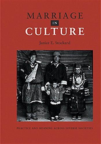 Marriage in Culture: Practice And Meaning Across Diverse Societies -  Stockard, Janice E., Paperback