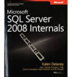 img - for [(Microsoft SQL Server 2008 Internals )] [Author: Kalen Delaney] [Mar-2009] book / textbook / text book