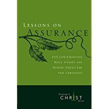 Lessons on Assurance: Five Life-Changing Bible Studies and Memory Verses for New Christians