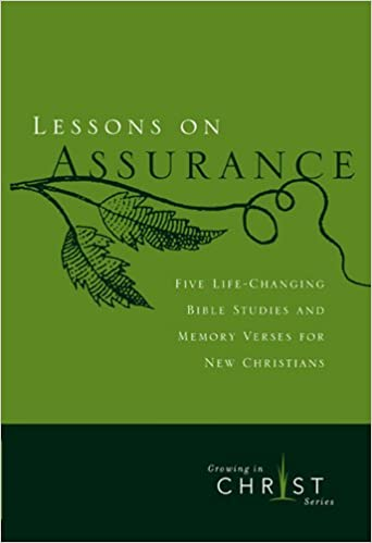 Lessons on Assurance: Five Life-Changing Bible Studies and Memory