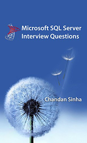 Microsoft SQL Server Interview Questions By [Sinha, Chandan]  Server Interview Questions