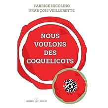 NOUS VOULONS LES COQUELICOTS