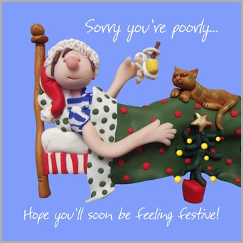 Sorry Your Feeling Poorly Christmas Greeting Card One Lump or Two Cards