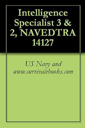 Intelligence Specialist 3 & 2, NAVEDTRA 14127