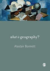 What is Geography? by Alastair Bonnett (2008-02-01)