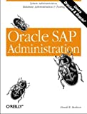 Oracle SAP Administration, Donald K. Burleson, 156592696X